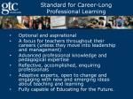 standard for career long professional learning