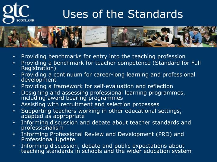 Uses of the Standards
