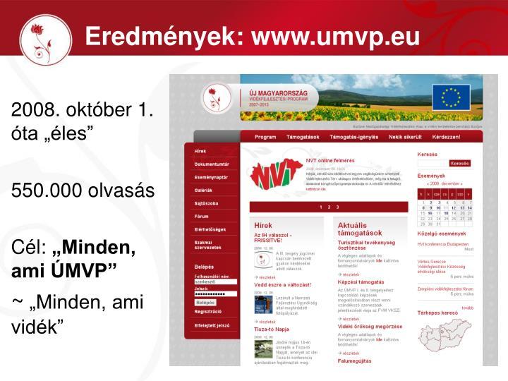 Eredmények: www.umvp.eu