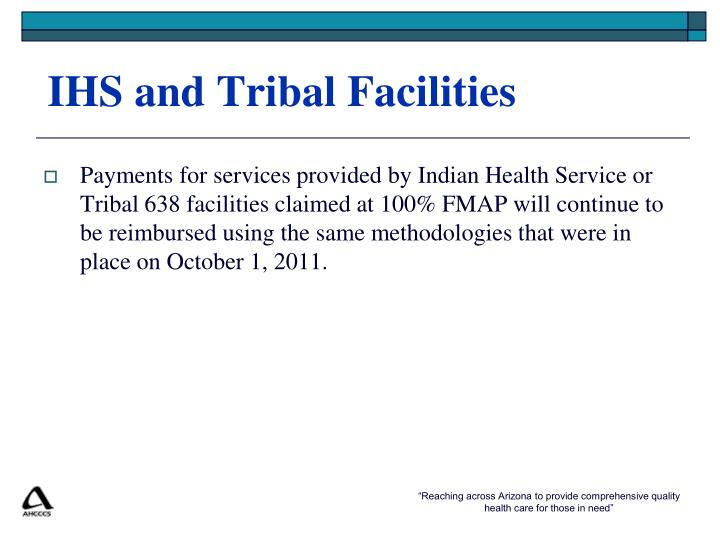 IHS and Tribal Facilities