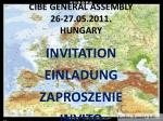 cibe general assembly 26 27 05 2011 hungary