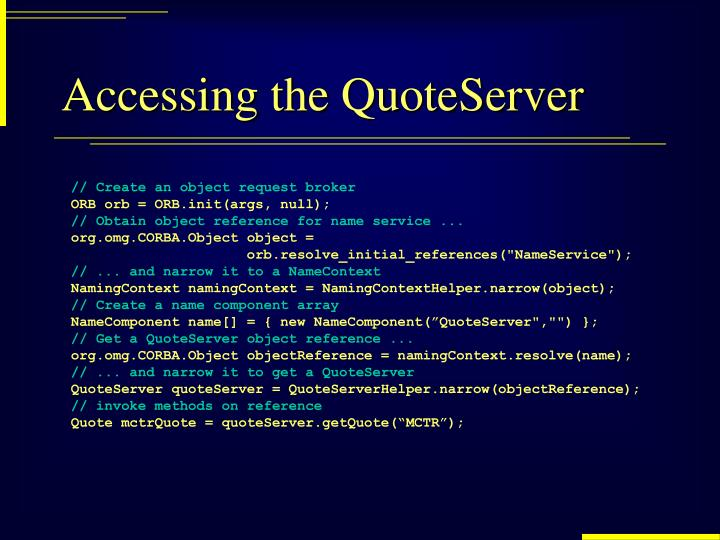 Accessing the QuoteServer
