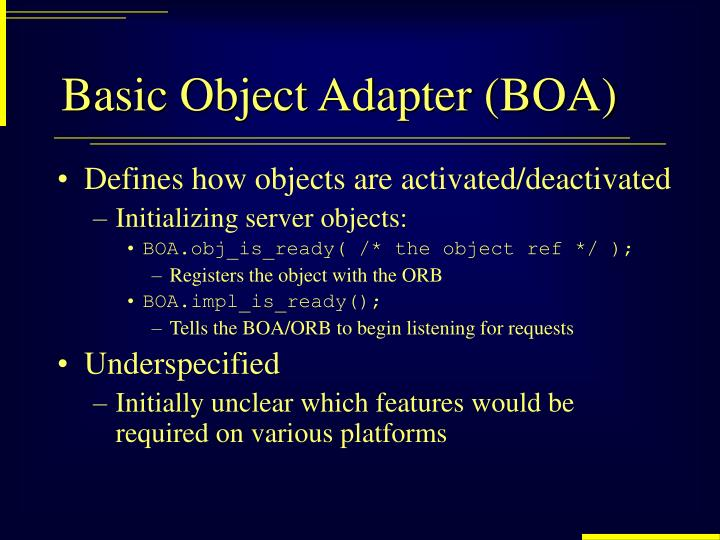 Basic Object Adapter (BOA)