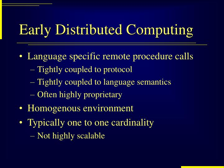 Early distributed computing