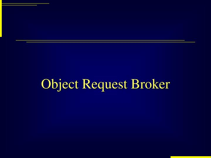 Object Request Broker