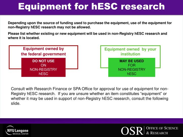 Equipment for hESC research
