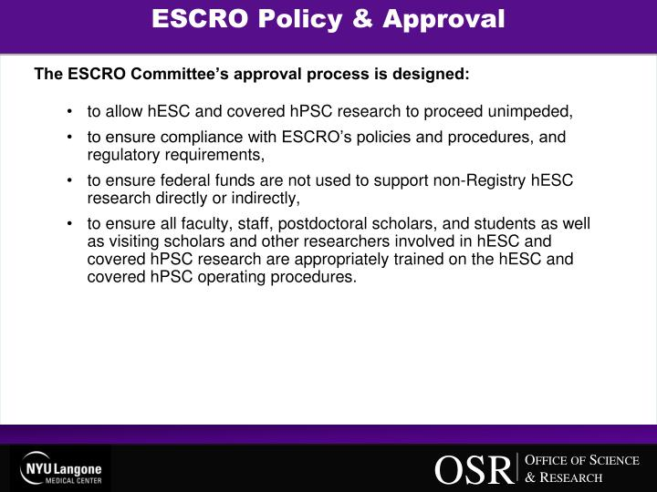 ESCRO Policy & Approval