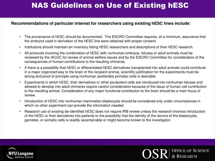 NAS Guidelines on Use of Existing hESC