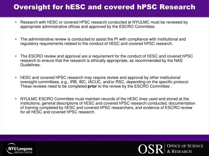 Oversight for hESC and covered hPSC Research
