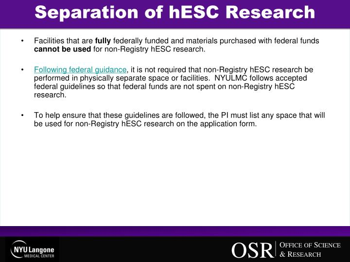 Separation of hESC Research