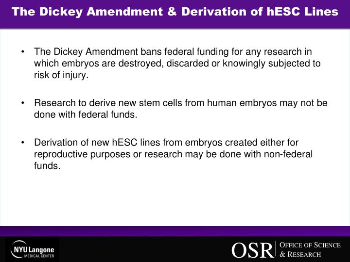 The Dickey Amendment & Derivation of hESC Lines