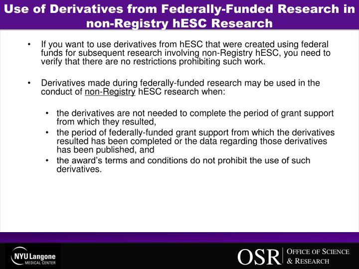 Use of Derivatives from Federally-Funded Research in non-Registry hESC Research