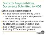 district s responsibilities documents submitted to mde3