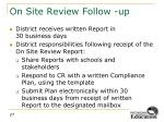on site review follow up