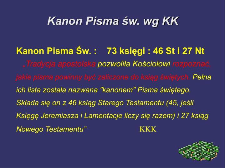 Kanon Pisma Św. :