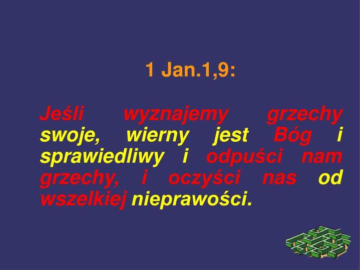 1 Jan.1,9: