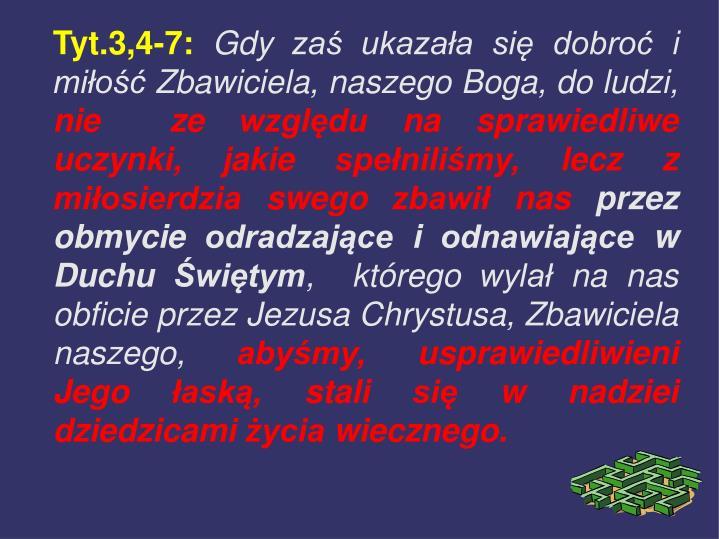 Tyt.3,4-7: