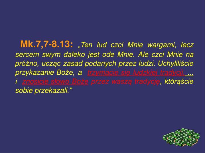 Mk.7,7-8.13: