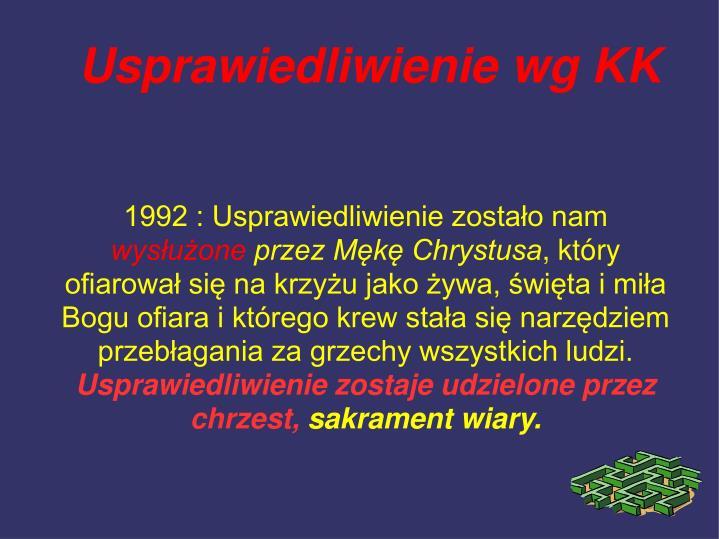 1992 : Usprawiedliwienie zostało nam