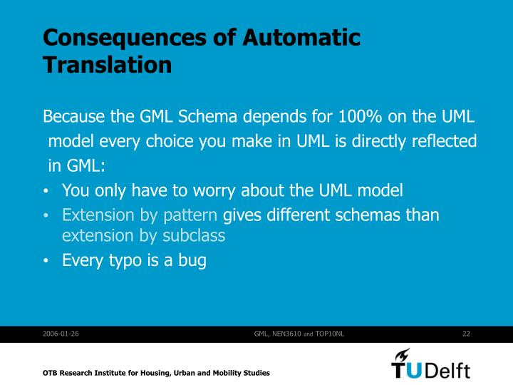 Consequences of Automatic Translation
