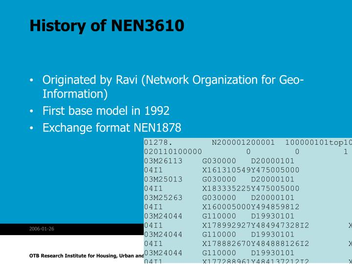 History of NEN3610