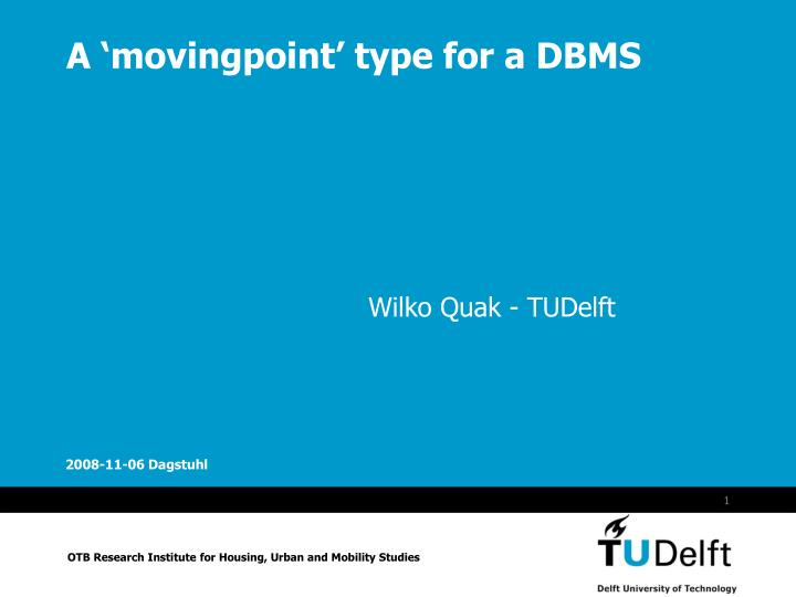 a movingpoint type for a dbms