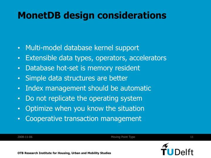 MonetDB design considerations