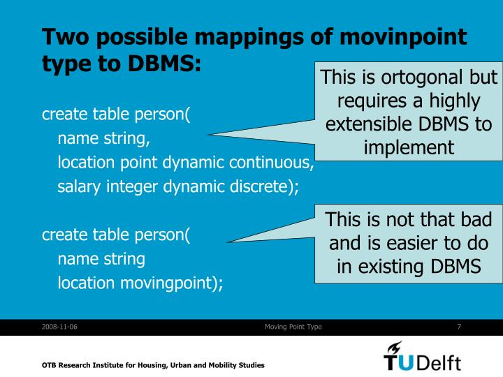 Two possible mappings of movinpoint type to DBMS: