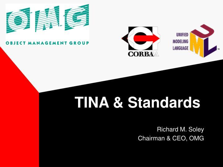 TINA & Standards