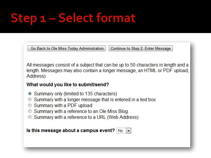 Step 1 – Select format