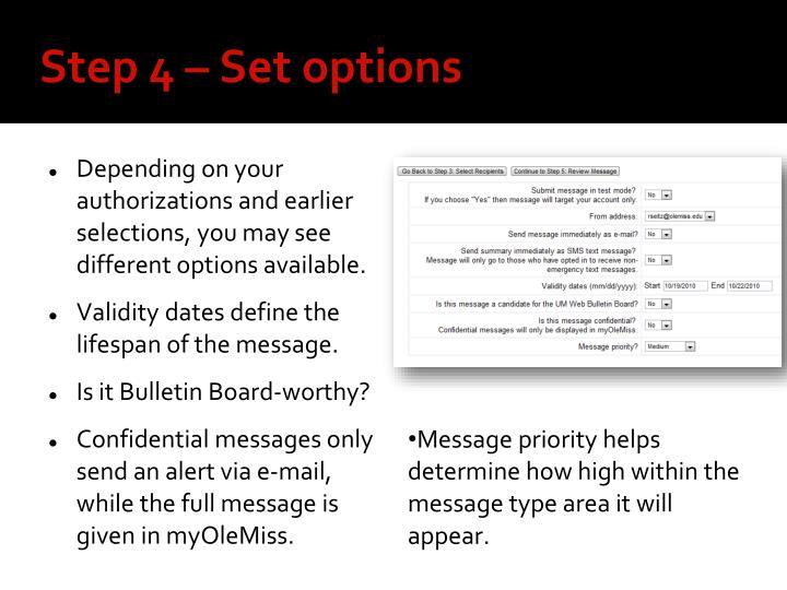 Step 4 – Set options
