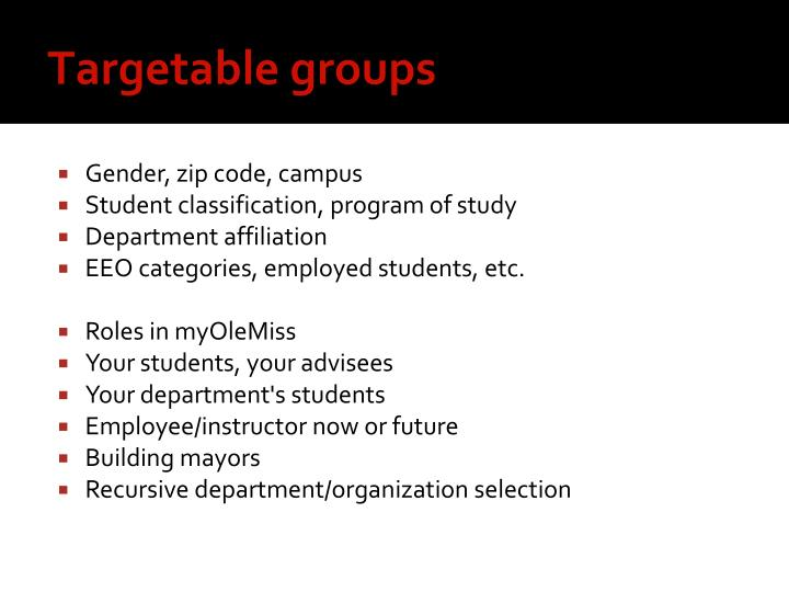 Targetable groups