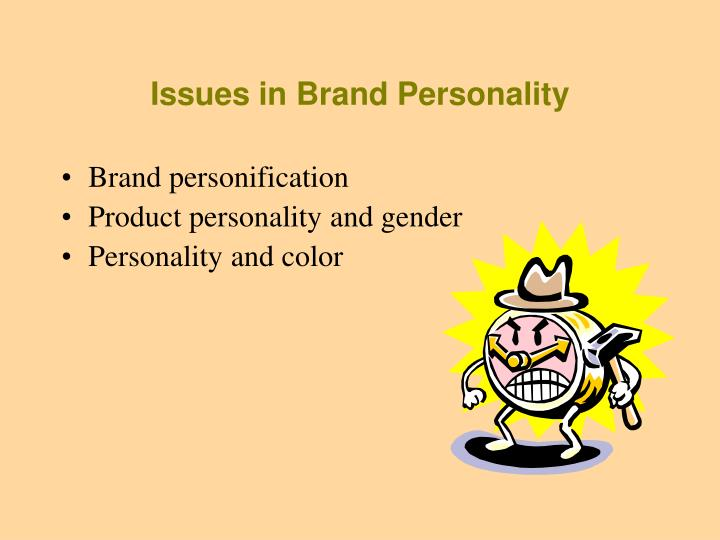 Issues in Brand Personality