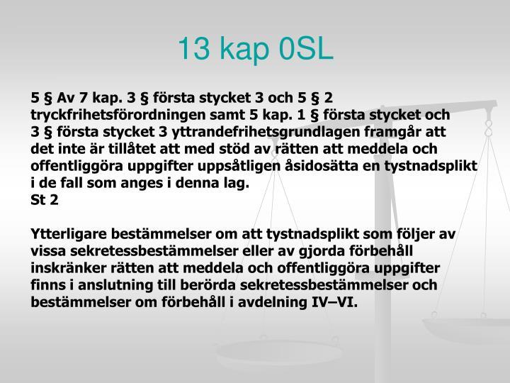 13 kap 0SL