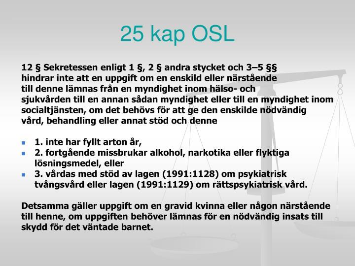25 kap OSL