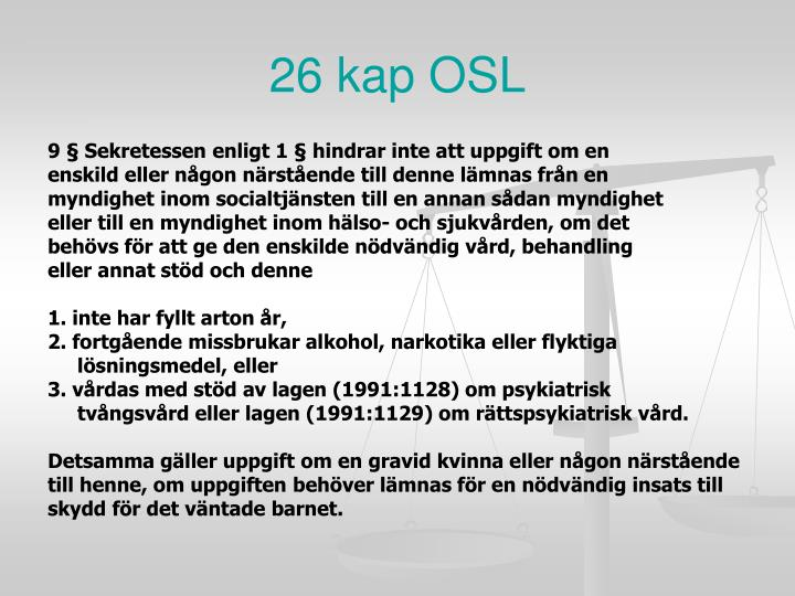 26 kap OSL