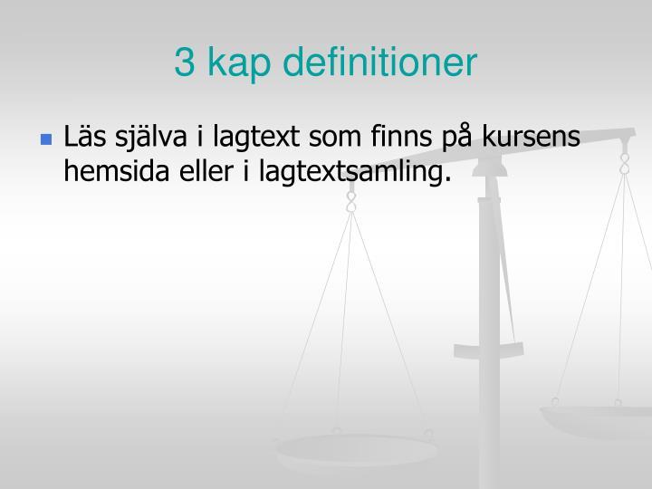 3 kap definitioner