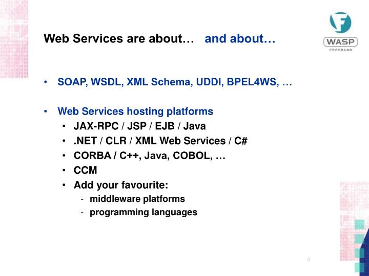 Web services are about and about