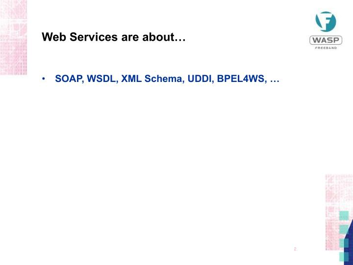 Web services are about
