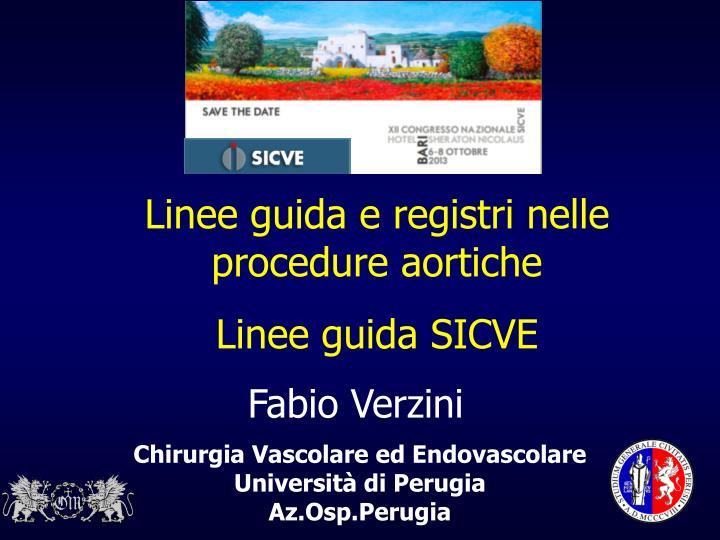 Linee guida e registri nelle procedure aortiche