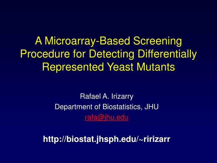 A Microarray-Based Screening Procedure for Detecting Differentially Represented Yeast Mutants