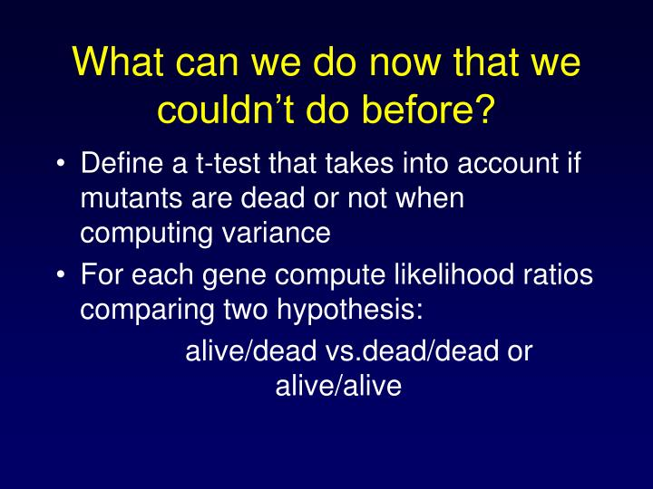 Define a t-test that takes into account if mutants are dead or not when computing variance