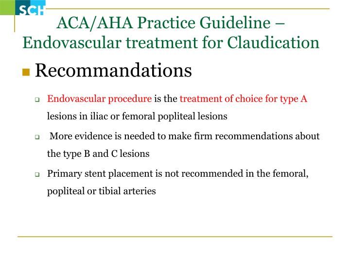 ACA/AHA Practice Guideline – Endovascular treatment for Claudication
