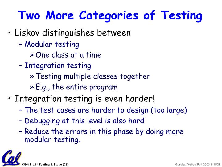 Two More Categories of Testing