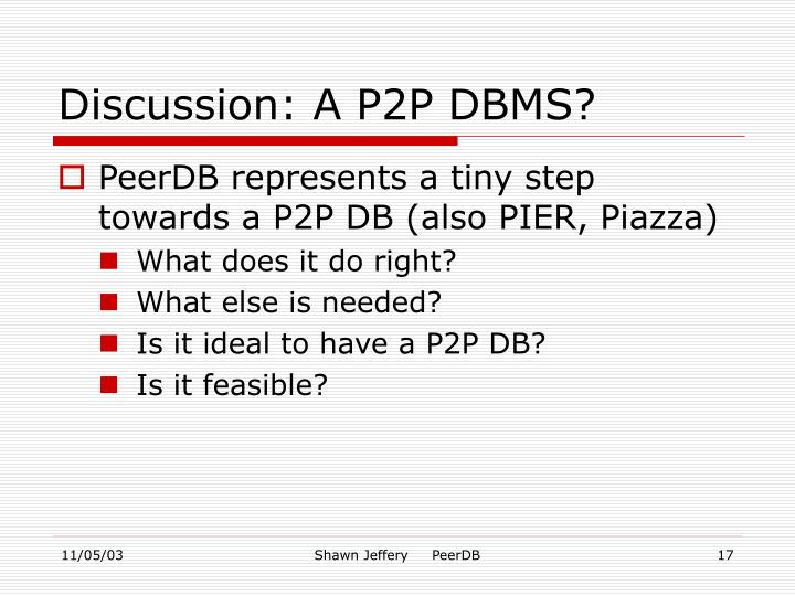 Discussion: A P2P DBMS?