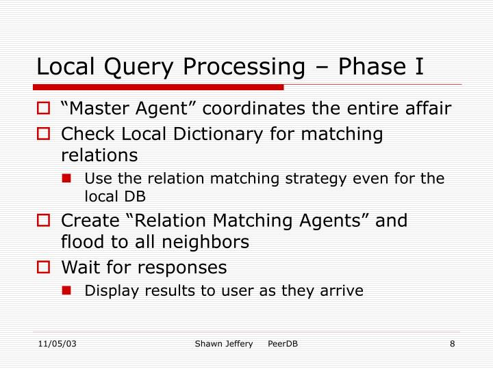 Local Query Processing – Phase I