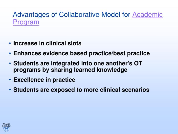 Advantages of Collaborative Model for