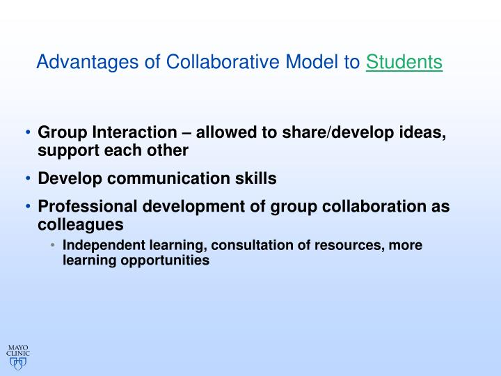 Advantages of Collaborative Model to