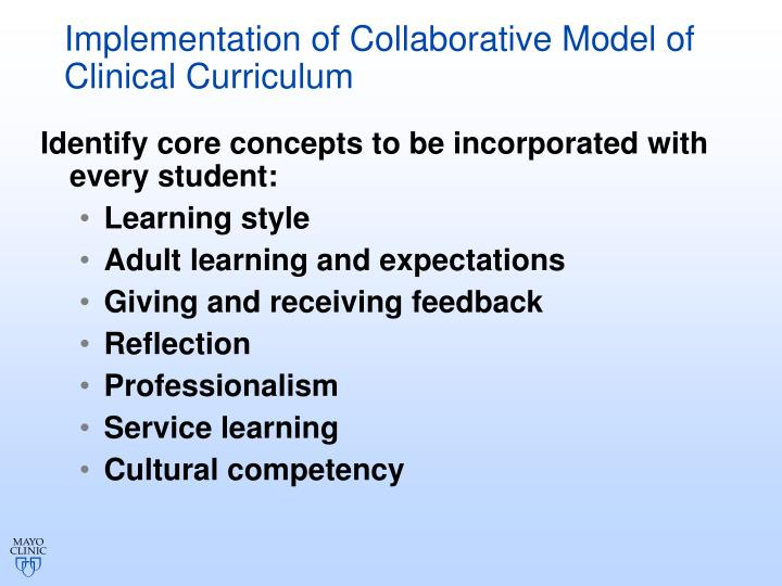 Implementation of Collaborative Model of Clinical Curriculum