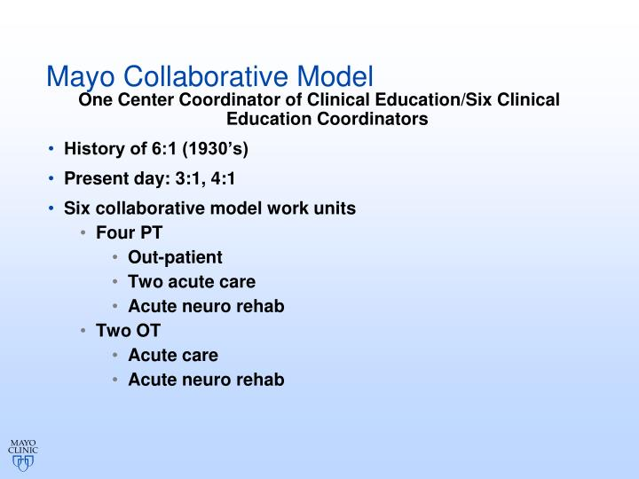 Mayo Collaborative Model